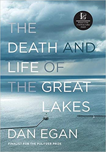 Picture of book The Death and Life of the Great Lakes by Dan Egan