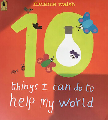 Picture of book: 10 Things I Can Do To Help My World